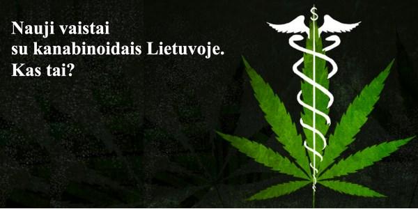 Vaistai su kanabinoidais Lietuvoje